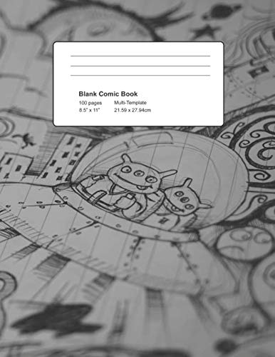 Blank Comic Book - 100 Pages Multi-Template: Draw