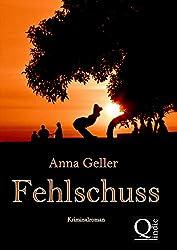 Fehlschuss (Ein Fall für Chris Sprenger und Karin Berndorf 1)