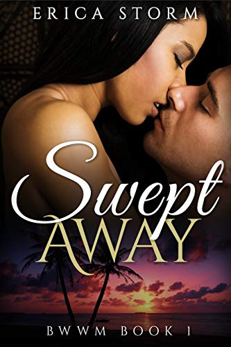 Search : Swept Away: BWWM Book 1