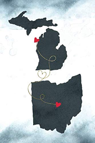 Michigan & Ohio: Long Distance Out of State Notebook - Blank Lines (Together Forever Never Apart US States Journals)