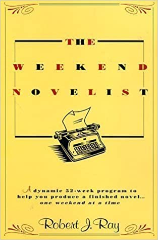The Weekend Novelist 1st (first) Printing./Foxi Edition by Ray ...