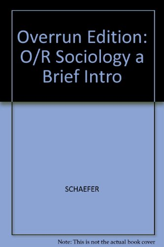 Overrun Edition: O/R Sociology a Brief Intro