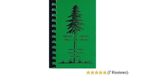 manual of oregon trees and shrubs warren r randall 9780882460925 rh amazon com EIT Review Manual Cisa Review Manual 2013 PDF