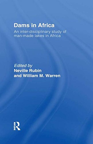 Dams in Africa: An Inter-Disciplinary Study of Man-Made Lakes in Africa by Brand: Frank Cass