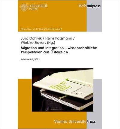 Book Migration Und Integration - Wissenschaftliche Perspektiven Aus Osterreich: Jahrbuch 1/2011 (Migrations- und Integrationsforschung) (Paperback)(German) - Common