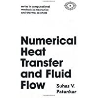 Numerical Heat Transfer and Fluid Flow (Hemisphere Series on Computational Methods in Mechanics and Thermal science)