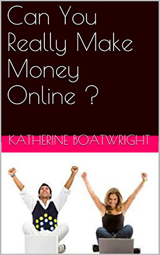 Can You Really Make Money Online ?