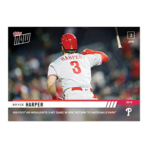 2019 Topps Now #37 Bryce Harper Philadelphia Phillies EPIC HR AND BAT FLIP IN RETURN TO WASHINGTON Official MLB Baseball Trading Card LIMITED PRINT RUN 1229