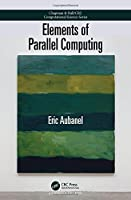 Elements of Parallel Computing Front Cover