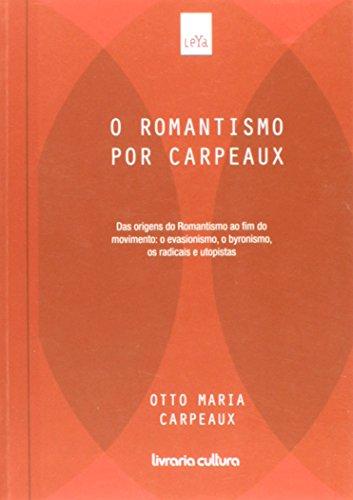 O Romantismo Por Carpeaux