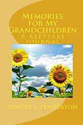 Memories for My Grandchildren: A keepsake journal