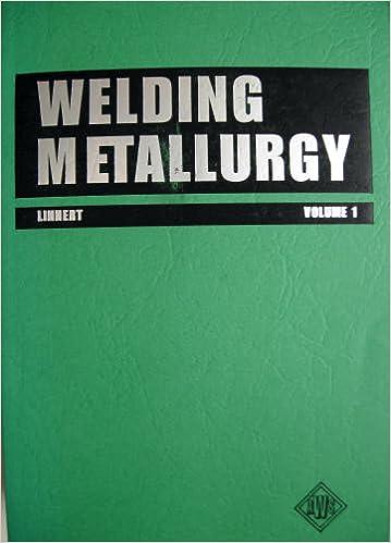 Welding metallurgy fundamentals v 1 g e linnert welding metallurgy fundamentals v 1 4th edition fandeluxe Image collections