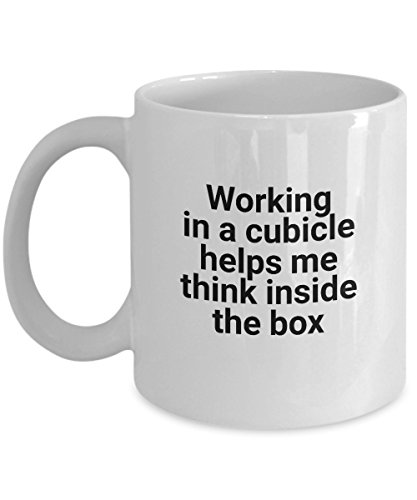 Working in a cubicle helps me think inside the box - Funny Coffee Mugs for Work - Joke Cups for Office ()