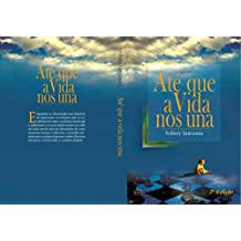 Até que a vida nos una (Portuguese Edition)