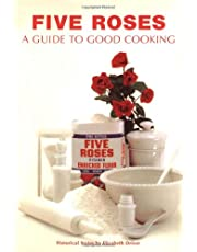 Five Roses: A Guide to Good Cooking