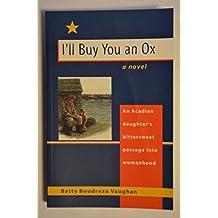 I'll Buy You An Ox