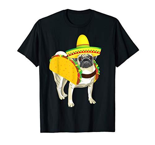 Pug Dog In Taco Costume Mexican Cinco De Mayo Tshirt Gifts]()