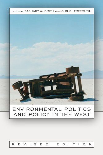 Environmental Politics And Policy In The West, Revised Edition