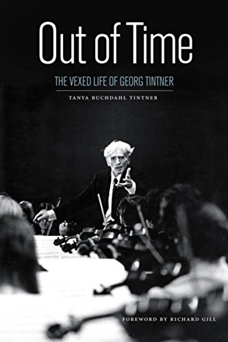 (Out of Time: The Vexed Life of Georg Tintner )