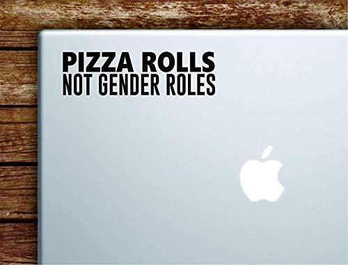 A-COUNT Pizza Rolls Not Gender Roles Laptop MacBook Car Quote Wall Decal Sticker Art Vinyl