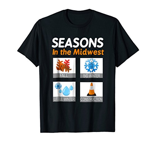 Seasons In The Midwest Funny T-Shirt