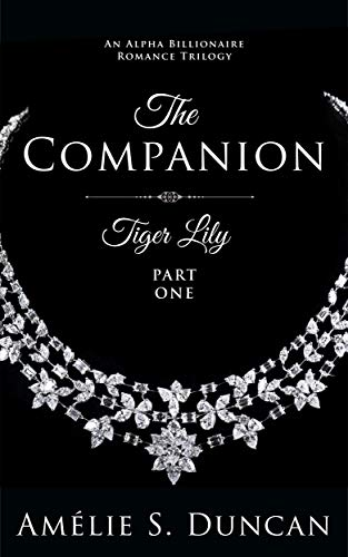 Tiger Lily: The Companion (Tiger Lily Trilogy Book 1)