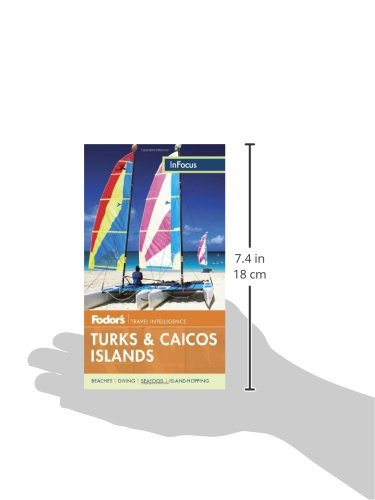 Fodor's In Focus Turks & Caicos Islands (Travel Guide)