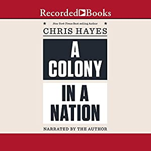 A Colony in a Nation Audiobook