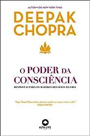 O Poder da Consciência: Respostas Para os Maiores Desafios da Vida (Volume 1)