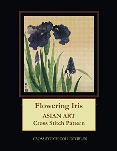 - Flowering Iris: Asian Art Cross Stitch Pattern