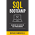 SQL: Bootcamp - Learn the Basics of SQL Programming in 2 Weeks (FREE Books, MySQL, SQL Server, SQL Queries, Software Development)
