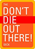 Don't Die Out There Deck, Erika Dillman and Christopher Van Tilburg, 1594850712