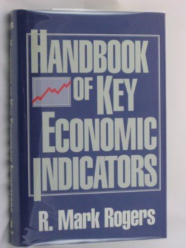 (Handbook of Key Economic Indicators by R. Mark Rogers)