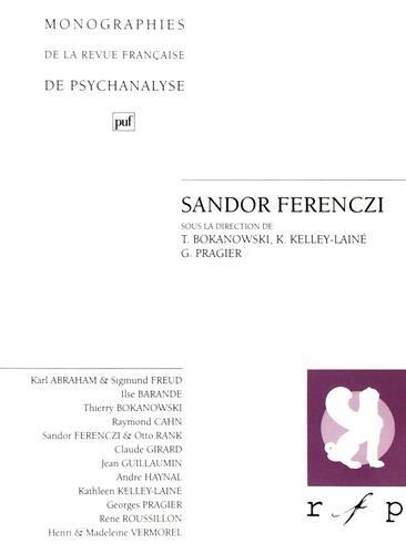 Sándor Ferenczi Broché – 1 septembre 1995 Georges Pragier Kathleen Kelley-Lainé Thierry Bokanowski 213047120X
