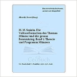 M M Smirin Die Volksreformation Des Thomas Münzer Und Der Grosse