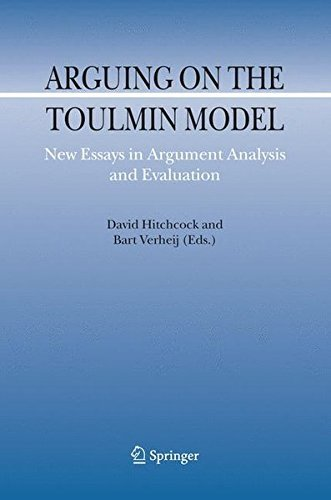 Arguing on the Toulmin Model: New Essays in Argument Analysis and Evaluation (Argumentation Library Book 10) ()