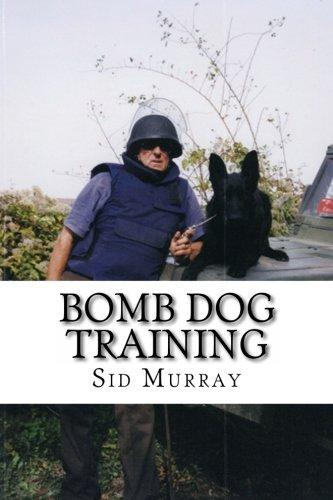 Bomb Dog Training: Step by Step Bomb Dog Training From Start to Finish pdf