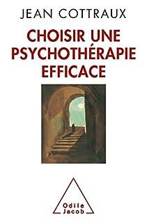 Choisir une psychothérapie efficace, Cottraux, Jean