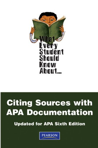 What Every Student Should Know About Citing Sources with APA Documentation (What Every Student Should Know About.)