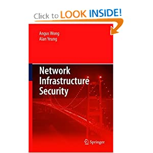 Network Infrastructure Security Alan Yeung, Angus Wong