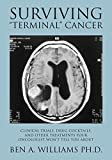 "Surviving ""Terminal"" Cancer: Clinical"