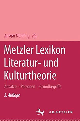 metzler-lexikon-literatur-und-kulturtheorie-anstze-personen-grundbegriffe