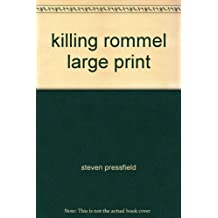 killing rommel large print