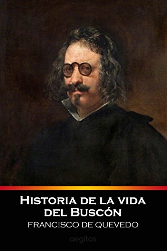 Amazon historia de la vida del buscn spanish edition ebook historia de la vida del buscn spanish edition by quevedo francisco de fandeluxe Images
