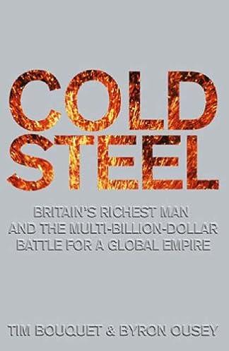 buy cold steel the multi billion dollar battle for a global rh amazon in