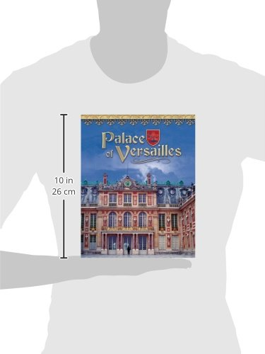 Palace Of Versailles: France's Royal Jewel (Castles, Palaces & Tombs)