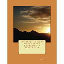 The Seven Letters to the Seven Churches in Revelation