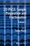 2D Page : Sample Preparation and Fractionation, Anton Posch, 1588297225