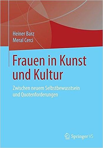 Book Frauen in Kunst und Kultur: Zwischen neuem Selbstbewusstsein und Quotenforderungen