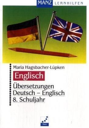 Übersetzungen Deutsch - Englisch. 8. Klasse